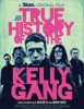 estreno  The True History of The Kelly Gang