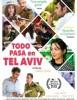 estreno  Todo pasa en Tel Aviv