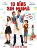 estreno  10 Días sin Mamá