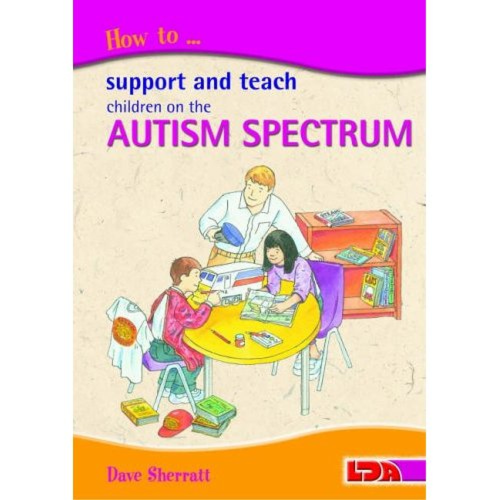 How To Support & Teach Children - Autism