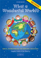 What A Wonderful World (Senior Infants)