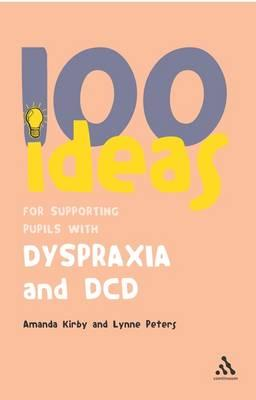 100 Ideas For Supporting Pupils With Dcd