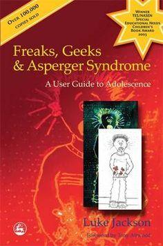 Freaks, Geeks & Aspergers Syndrome