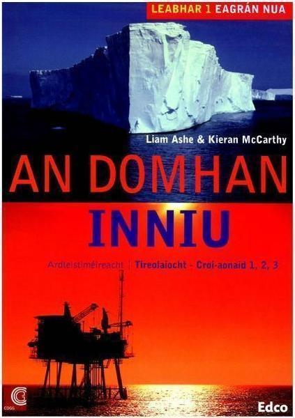 An Domhain Inniu (2Nd Ed) *Ns 2017