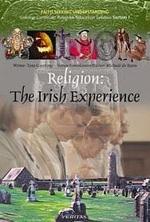 Religion The Irish Experience