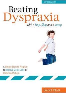 Beating Dyspraxia With A Hop, Skip &Jump