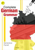 Complete German Grammar (1St-6Th Year)