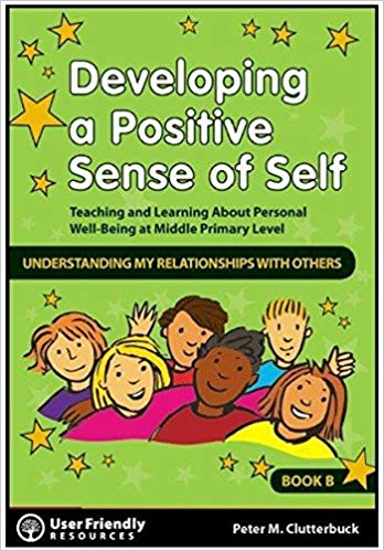 Developing A Positive Sense Of Self Bk B