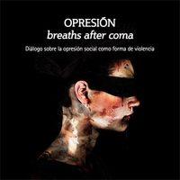 Diálogo sobre la opresión social como forma de violencia. 2014 ©