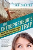 The Entrepreneur's Trap