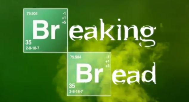 Breaking B(re)ad