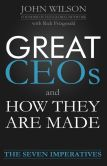 Great CEOs and How They Are Made