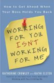 Working For You Isn't Working For Me