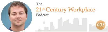 21st Century Workplace Podcast