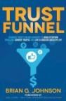 Trust Funnel
