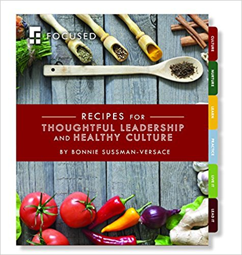 Recipes for Thoughtful Leadership and Healthy Culture