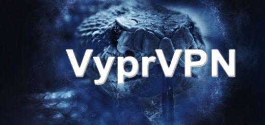 Découvrez pourquoi VyprVPN est l'un des meilleurs VPN du marché