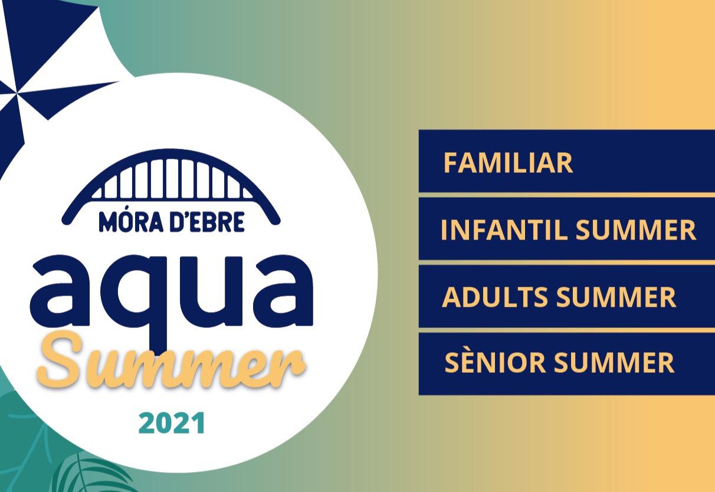 Quotes Summer'21: l'estiu és millor a AquaMora!