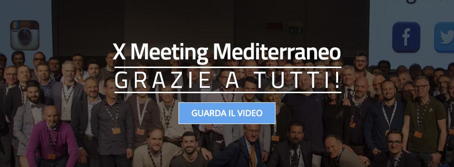 X Meeting Mediterraneo - Grazie a tutti!