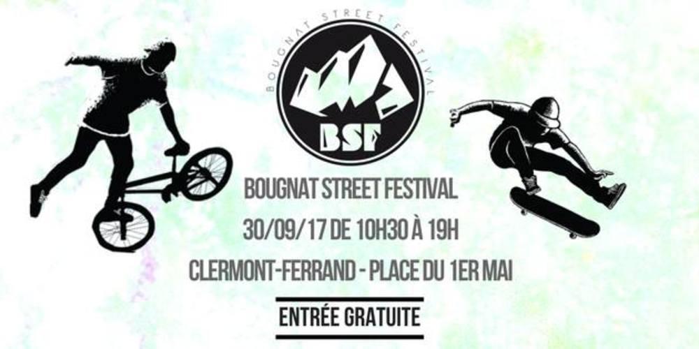 #TribuneLibre — Le Bougnat Street Festival : l'event culture et sport alternatif à Clermont-Ferrand