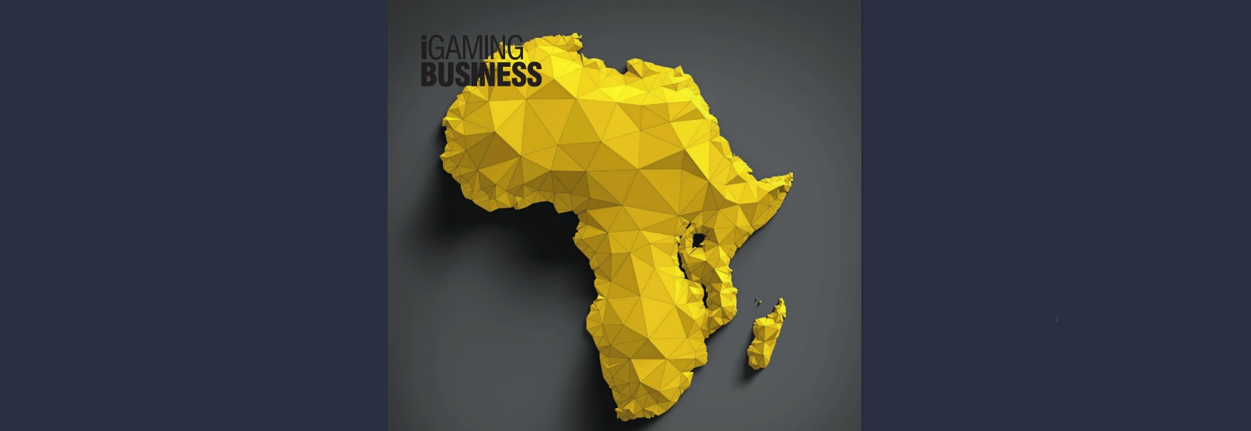 iGaming Business -  Africa Focus 2017
