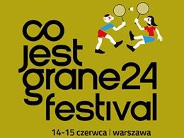 Co Jest Grane 24 Festival 2019