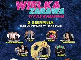 Wielka Zabawa TV PULS w Mrągowie - I Letni Festiwal Parodii
