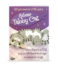 Top Cat Silver Tabby Cat Greeting Card - All You Need Is Love