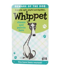 Top Dog Beware Of The Dog - Cute Whippet Plaque
