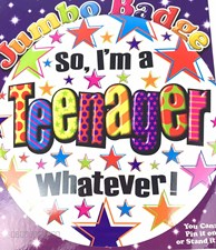 "Party Badge 13 Birthday ""So, I'm A Teenager Whatever!"" Large Badge"