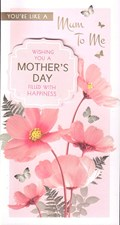 Mother's Day Card - You're Like A Mum To Me