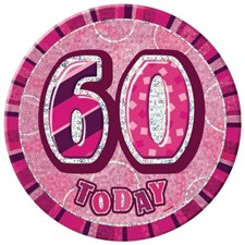 Birthday Pink Glitz Age 60 Happy Birthday Large Badge