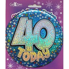 Party Badge 40 Birthday '40 Today' Large Badge - Multicoloured Stars
