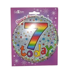 Party All Ages Badge 7 Birthday '7 Today' Large Badge - Multicoloured Circles