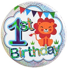 Party All Ages Badge 1st Birthday Large Badge - Cute Lion