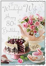 Birthday Age 80th Wife Card - Teapot Flowers & Cake