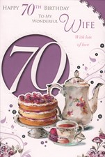 Birthday Age 70th Wife Card - Tea & Cake