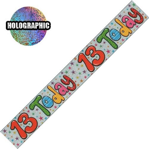 Party Banner Birthday '13th Today' Banner - Holographic Silver