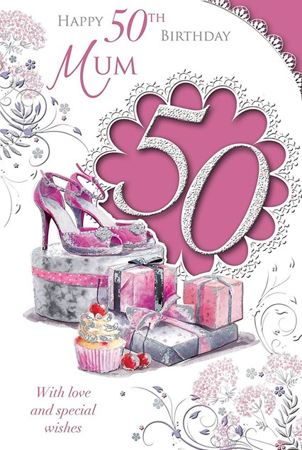 Birthday Age 50th Mum Card - Shoes, Presents & Cupcakes