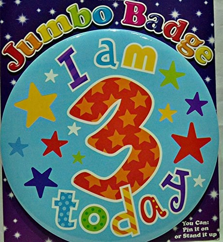 Party All Ages Badge 3 Birthday 'I Am 3 Today' Large Badge - Multicoloured Stars