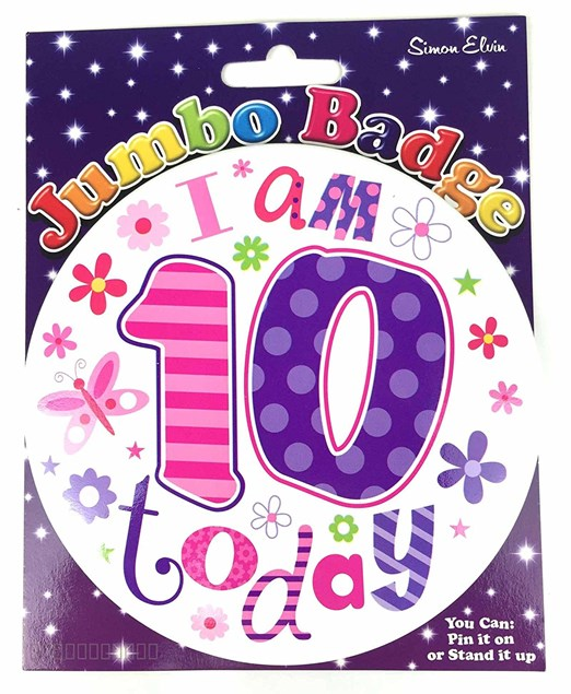 Party Badge 10 Birthday 'I am 10' Today Large Badge - Flowers