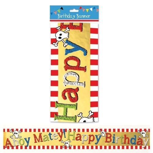"Party Pirate Foil ""Ahoy Matey! Happy Birthday"" Banner"