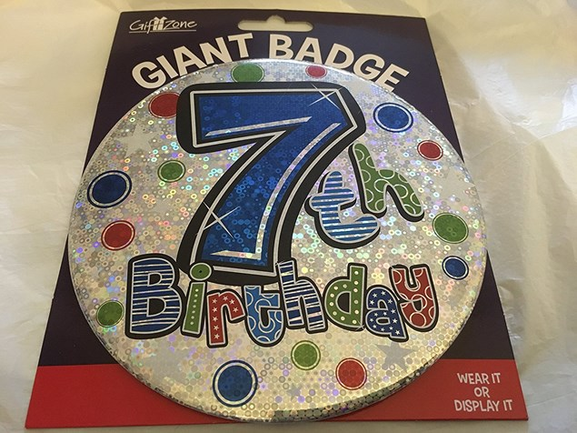 Party All Ages Badge 7 Birthday '7 Today' Large Badge - Circles