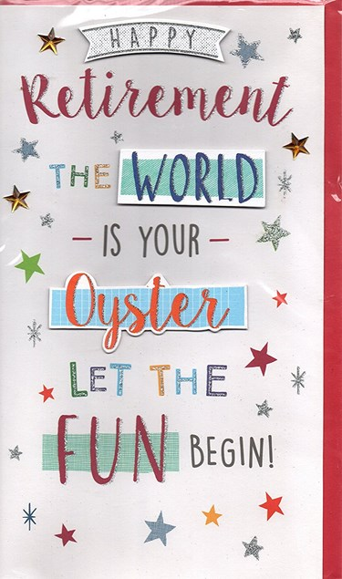 Retirement Card - World Is Your Oyster