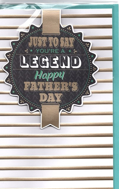 Dad Father's Day Card - Just To Say You're A Legend - Happy Father's Day