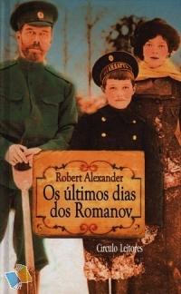 Resultado de imagem para os últimos dias do romanov robert alexander