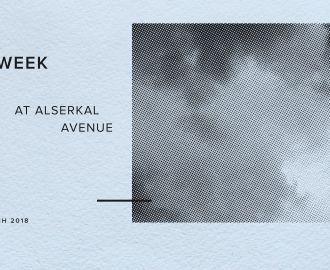 Art Week at Alserkal Avenue | 19-24 March 2018