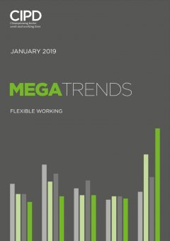 CIPD Megatrends January 2019 - Flexible Working