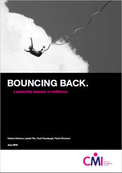 Bouncing Back. Leadership Lessons in Resilience