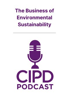 Podcast: The Business of Environmental Sustainability